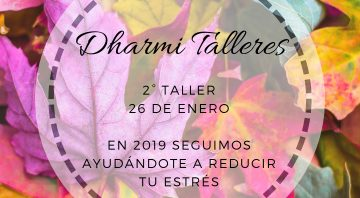 Dharmi Taller: reduce tu estrés